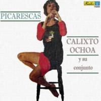 Calixto Ochoa y su Conjunto Picarescas
