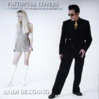 Andi Sex Gang Faithfull Covers: a Tribute to Marianne Faithfull