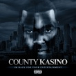 County Kasino Dont Forget What You Came Foe
