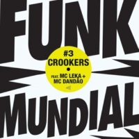 Crookers Funk Mundial #3