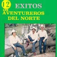 Los Aventureros Del Norte 12 Exitos