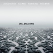Joshua Redman Still Dreaming (feat. Ron Miles, Scott Colley & Brian Blade)