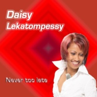 Daisy Lekatompessy Never Too Late