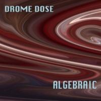Drome Dose Algebraic