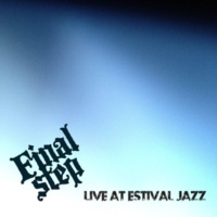 Final Step Live at Estival Jazz