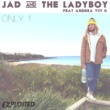 Jad & The Ladyboy