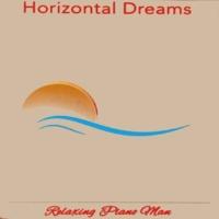 Relaxing Piano Man Horizontal Dreams