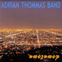 Adrian Thommas Band Downtown