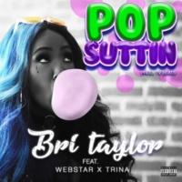 Brittany Taylor Pop Suttin