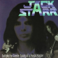Jack Starr Before the Steele: Roots of a Metal Master