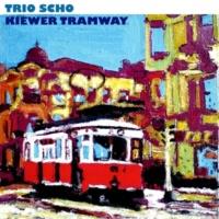 Trio Scho Kiewer Tramway