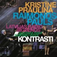 Kristīne Prauliņa/Raimonds Pauls/Latvijas Radio bigbends Kontrasti