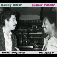Danny Adler/Luther Tucker Live at the Quadrige