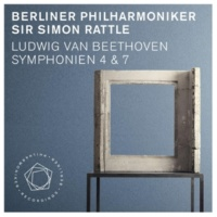 Berliner Philharmoniker Ludwig van Beethoven: Symphonies Nos. 4 & 7