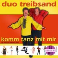 Duo Treibsand Komm Tanz Mit Mir