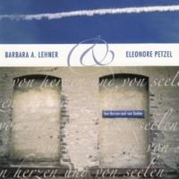 Barbara A. Lehner&Elenore Petzel Von Herzen und von Seelen