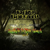 Don Goliath Future Jungle to the World, Vol. 1