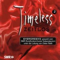 SWR Rundfunkorchester / Dieter Reith Timeless/Zeitlos 2