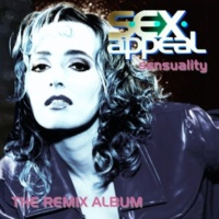 S.e.x.appeal Sensuality - The Remix Album