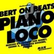 Bert On Beats