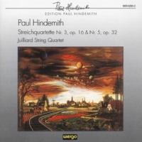 Juilliard String Quartet Hindemith: String Quartet No. 3, Op. 16 - String Quartet No. 5, Op. 32