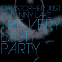 Christopher Just vs Bunny Lake The Very Last Party