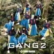 GANG PARADE GANG 2