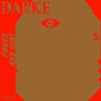 DARKE Power and Heat EP