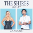 The Shires Guilty [Acoustic]