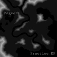 Bageera Practice EP