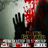 Don Goliath From Skastep to Scarstep - The Dubstep Mixes