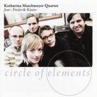 Katharina Maschmeyer Quartet&Frederik Köster Circle of Elements