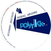Robag Wruhme&Wighnomy Brothers Poly-tikk - EP