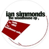 Ian Simmonds The Woodhouse EP