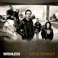 Wishless Stand Straight