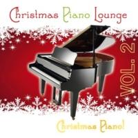 Christmas Piano Christmas Piano Lounge, Vol. 2