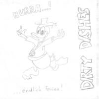 Dirty Dishes Hurra...! ...Endlich Ferien ! - Single