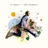 Timo Vollbrecht Fly Magic