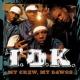 T.O.K. My Crew, My Dawgs