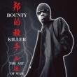 Bounty Killer Ghetto Dictionary: The Art Of War