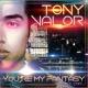 Tony Valor You're My Fantasy