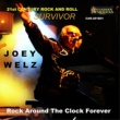 Joey Welz Rock Around the Clock Forever