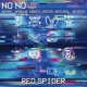 RED SPIDER NO NO feat. MINMI, APOLLO, KENTY GROSS, NATURAL WEAPON