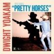 Dwight Yoakam Pretty Horses