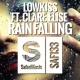 LOWKISS Rain Falling [feat. Clare Elise]