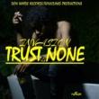 Invasion Trust None