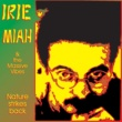 Irie Miah&The Massive Vibes