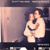 Scott Helman Ripple Effect (Remixes) - EP