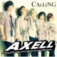 AXELL CALLING