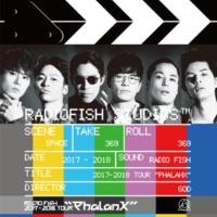 """RADIO FISH RADIO FISH 2017-2018 TOUR """"Phalanx"""""""